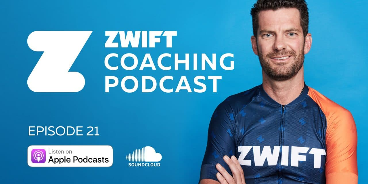 Zwift Coaching Podcast 21 – Zwift Racing