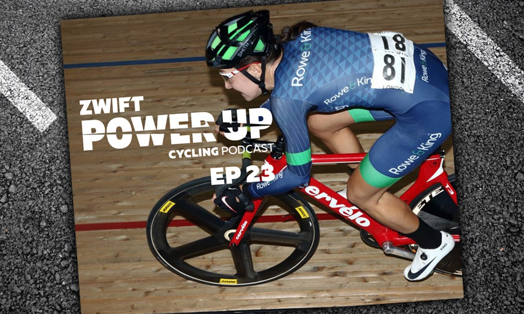 Track World Championships (Zwift Power Up Cycling Podcast #23)