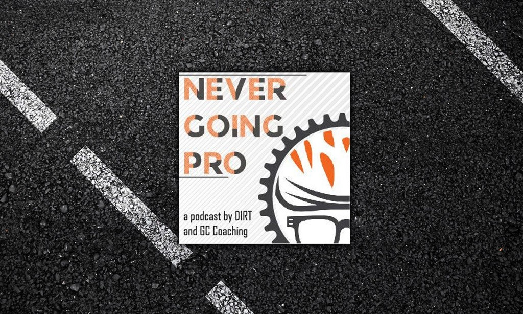 Getting Competitive Again (Never Going Pro Podcast #3)