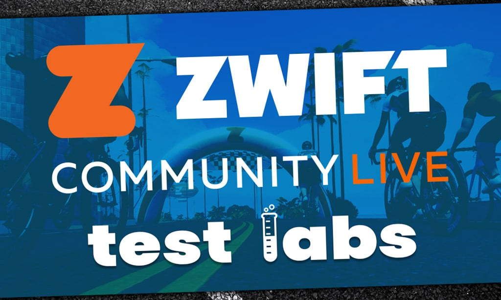 "Zwift Community Live Launches ""Test Labs"" Races"