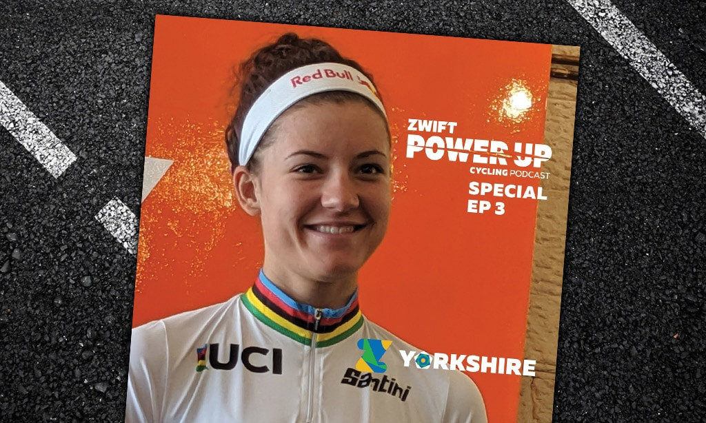 World Championship Special #3 with Chloe Dygert, Alex Dowsett and Dan Bigham (Zwift Power Up Cycling Podcast)