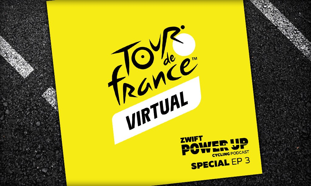 Virtual Tour de France Special: All The Racing Analysis From Stages 1 And 2 (Zwift PowerUp Cycling Podcast)