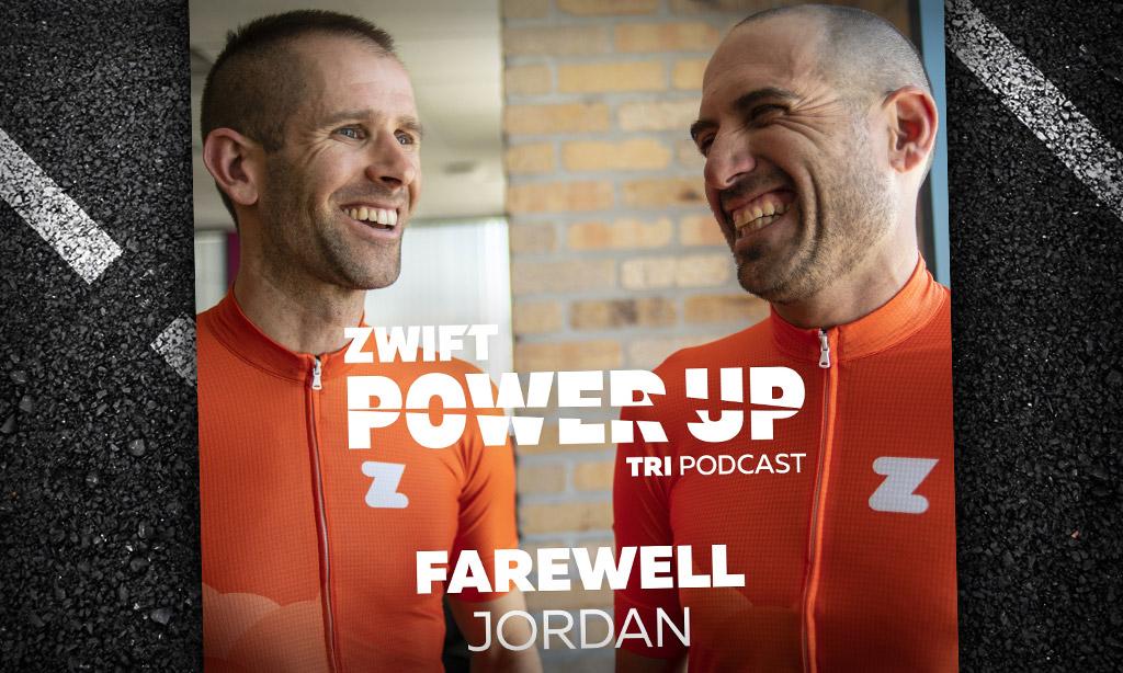 Farewell To Jordan Rapp (PowerUp Tri Podcast)