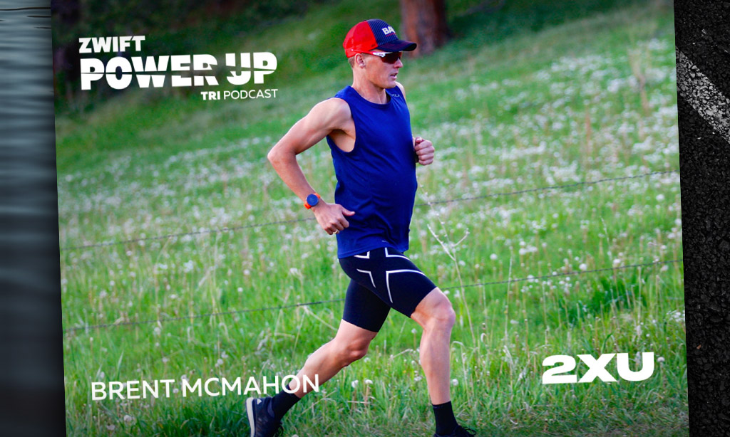 2XU Brick Training Series with Canadian Pro Brent McMahon (PowerUp Tri Podcast)